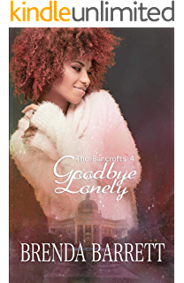 Goodbye Lonely (The Bancrofts Book 4)