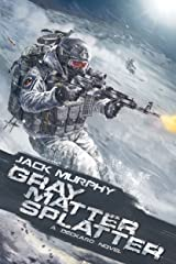 Gray Matter Splatter (A Deckard Novel Book 4) Kindle Edition