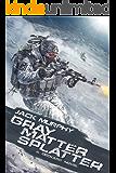 Gray Matter Splatter (A Deckard Novel Book 4)