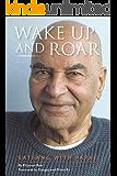 Wake Up and Roar: Satsang with Papaji (English Edition)