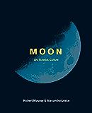 Moon: Art, Science, Culture