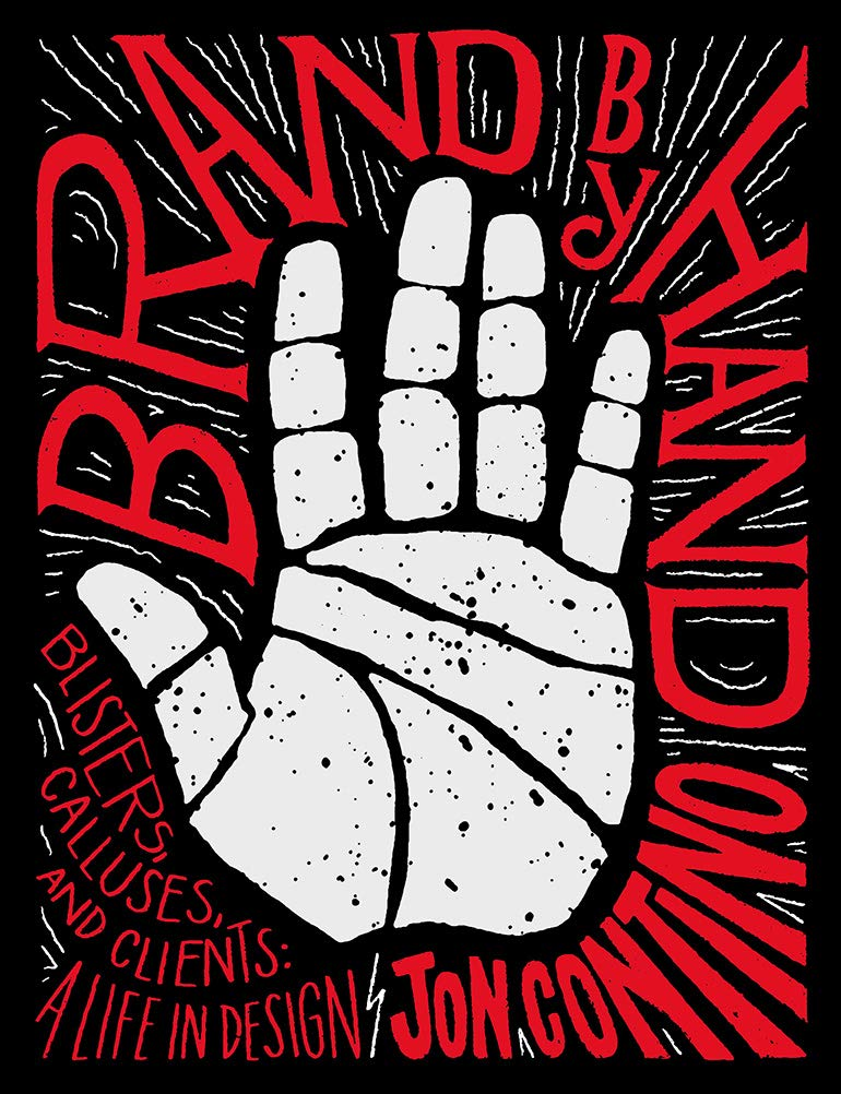 Brand by Hand: Blisters, Calluses, and Clients: A Life in Design ebook
