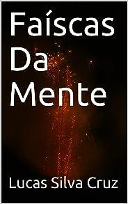 Faíscas Da Mente (Fragmentos Livro 1)