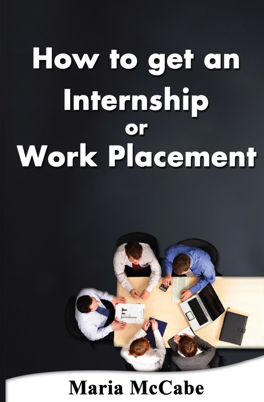 Read Online How to get an Internship or Work Placement pdf