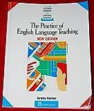 The Practice of English Language Teaching (LONGMAN HANDBOOKS FOR LANGUAGE TEACHERS)