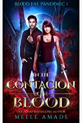 In the Contagion of Blood (Blood Fae Pandemic Book 1) Kindle Edition