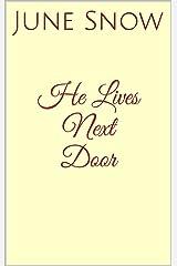 He Lives Next Door Kindle Edition