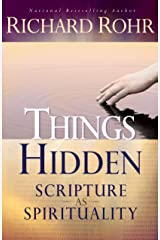 Things Hidden: Scripture as Spirituality Kindle Edition