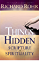Things Hidden: Scripture as Spirituality (English Edition)