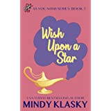 Wish Upon a Star (As You Wish Series Book 3)