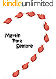 Martin Para Sempre: Parte 1 (Série Amizades)
