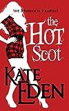The Hot Scot (The Murdoch Vampires) (Volume 1)