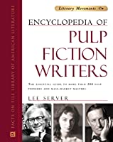 Encyclopedia Of Pulp Fiction Writers: The