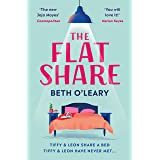 The Flatshare: The bestselling romantic comedy and must-read debut (English Edition)