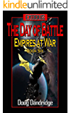Exodus: Empires at War: Book 6: The Day of Battle