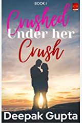 Crushed Under Her Crush Book 1 Kindle Edition