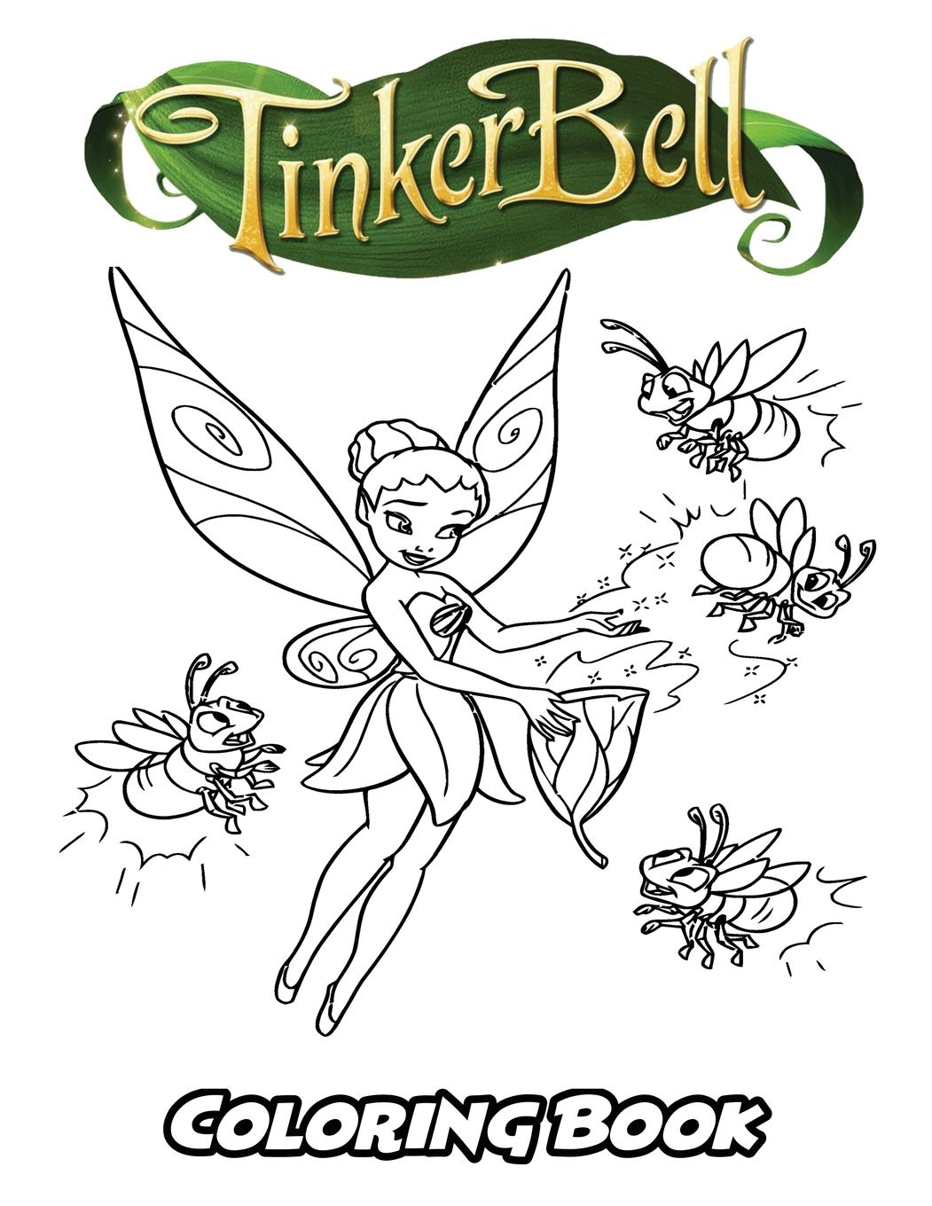 Tinkerbell coloring book coloring book for kids and adults activity book with fun easy and relaxing coloring pages perfect for children ages 3 5 6 8
