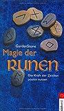 Magie der Runen: Die Kraft der Zeichen positiv nutzen