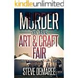 Murder at the Art & Craft Fair (Book 6 Dekker Cozy Mystery Series) (English Edition)