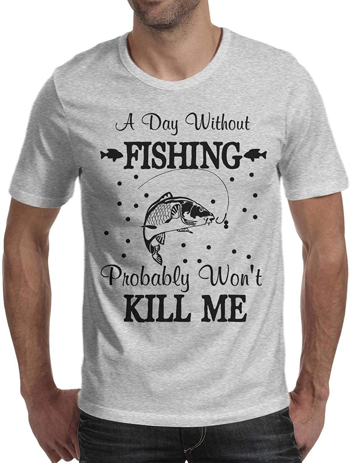 LONGERTW Mens A Day Without Fishing Probably Wont Kill Me Fish Funny Personalized Comfortable Shirts Tee