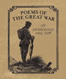 Poems of the Great War: An Anthology 1914-1918 (Miniature Editions)