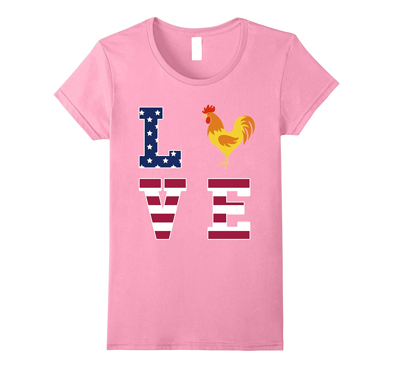 I Love My Rooster – Chicken Lover Farming USA Flag T-Shirt-Loveshirt