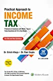 Practical Approach to Income Tax: CA Inter/IPC Old and New Syllabus