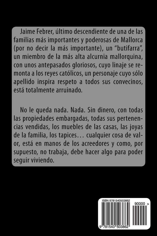 Los Muertos Mandan Spanish Edition Vicente Blasco Ib Ez  # Muebles Jaime Ibanez