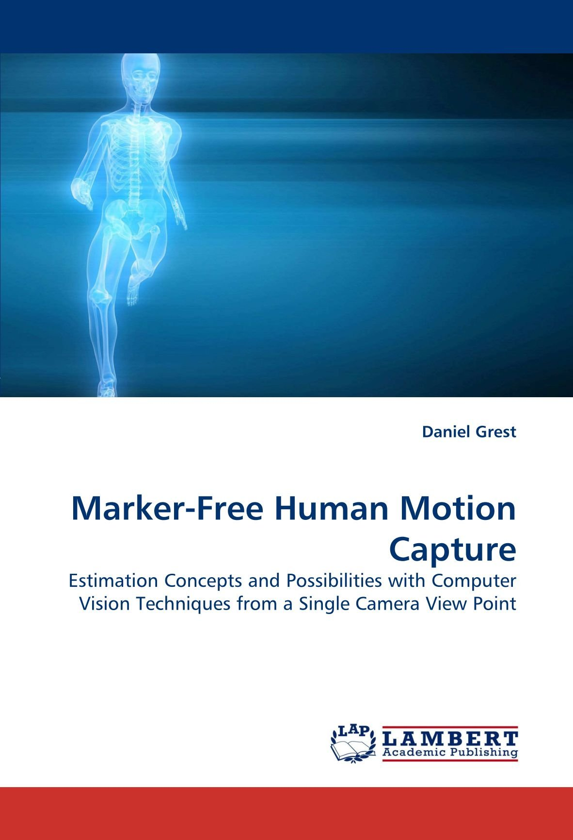 Marker-Free Human Motion Capture: Estimation Concepts and