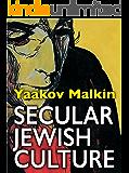 Secular Jewish Culture (English Edition)