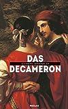 Das Decameron: Mit den Holzschnitten der venezianischen Ausgabe von 1492