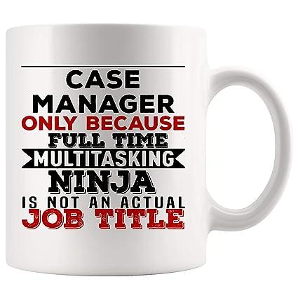 Amazon.com: Case Manager Mug Coffee Cup Because Multitasking ...