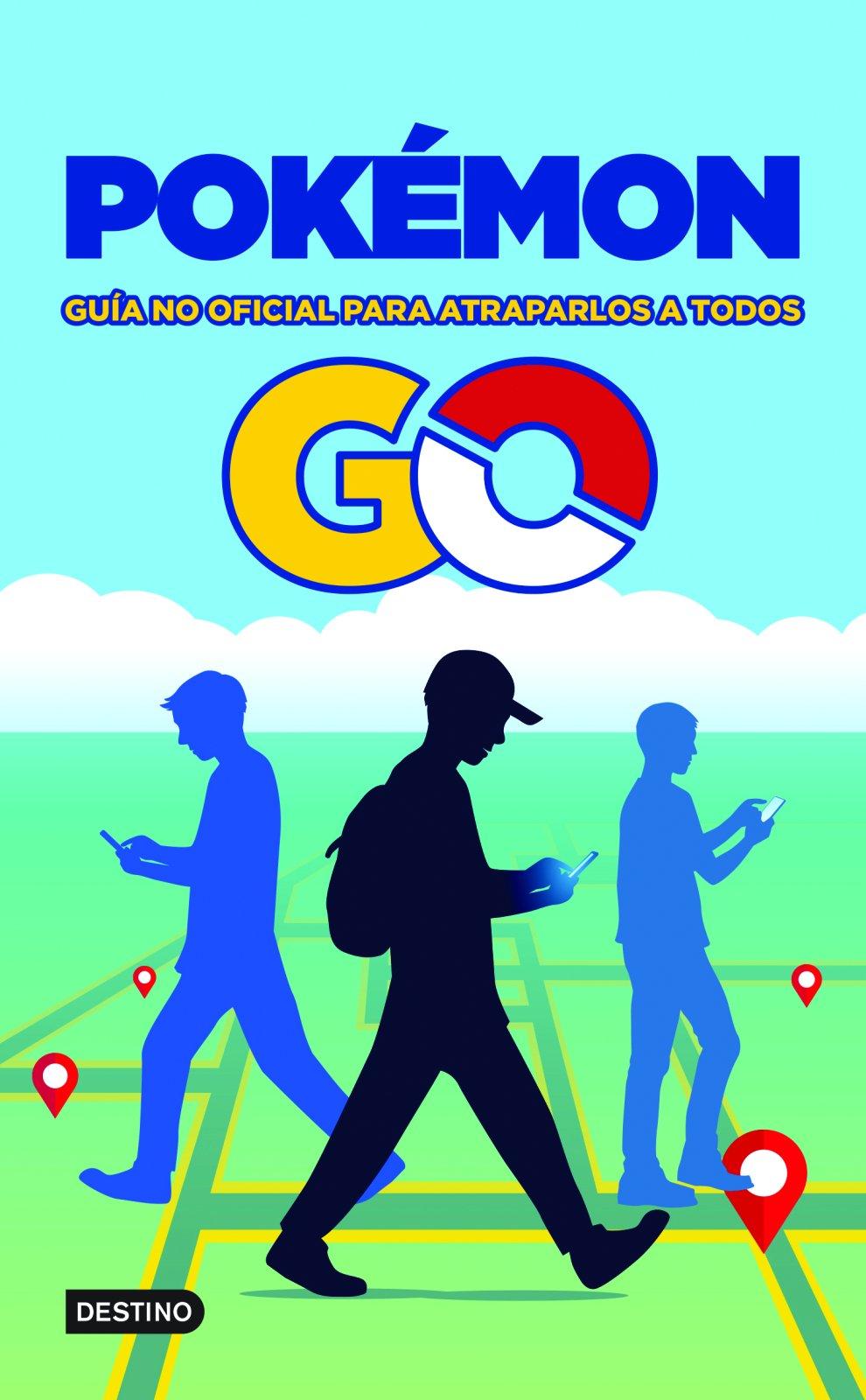 Pokémon GO. Guía no oficial para atraparlos a todos (Spanish Edition) pdf epub