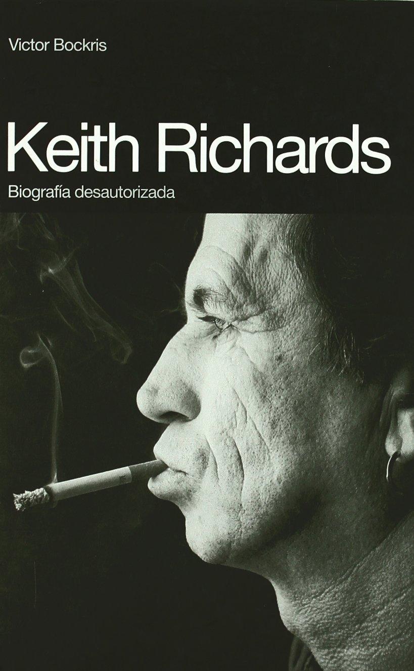 Keith Richards : biografía desautorizada (BioRitmos)