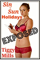 Sin 'n' Sun Holidays: EXPOSED (Debauchery, Depravity and Total Excess.) Kindle Edition