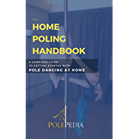 Home Poling Handbook: A Complete Guide to Getting