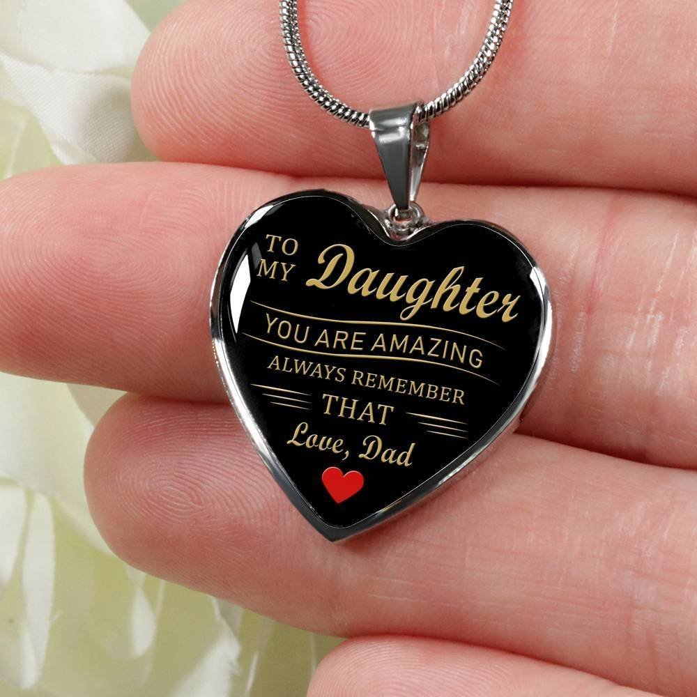 ThisYear To My Daughter Heart Necklace From Dad You Are Amazing Always Remember That Quotes Heart Pendant Personalized Birthday Gifts for Daughter