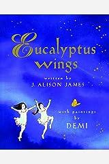 Eucalyptus Wings Kindle Edition