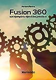 Fusion 360 con ejemplos y ejercicios prácticos