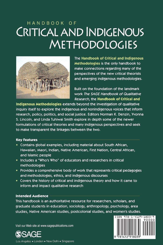Handbook of critical and indigenous methodologies norman denzin handbook of critical and indigenous methodologies norman denzin yvonna lincoln linda smith 9781412918039 books amazon buycottarizona