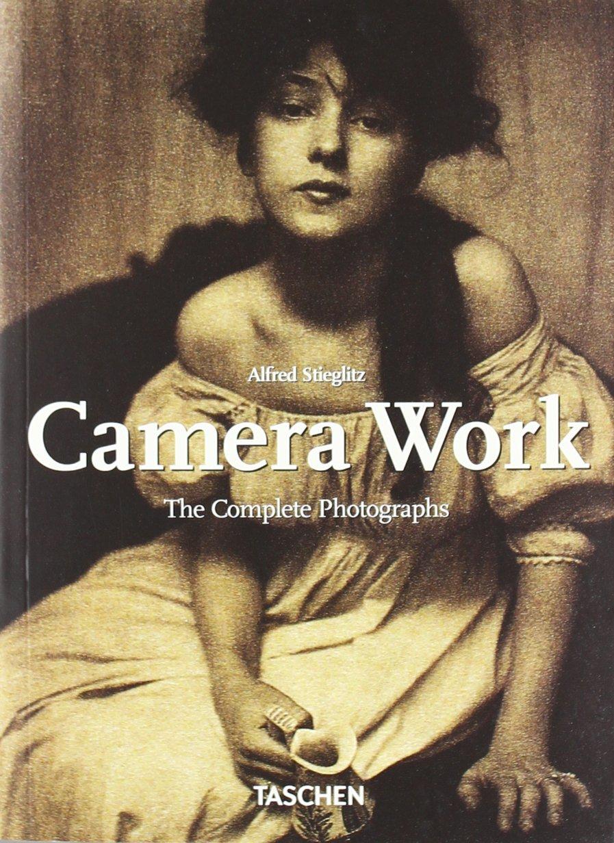 Stieglitz, Camera Work: 25 Jahre TASCHEN (25th Anniversary Special Edtn)
