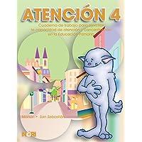 Atención: Cuaderno de trabajo para ejercitar la capacidad de atención y concentración en la educación primaria: 4
