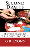 Second Drafts (Matchmakers Book 2)
