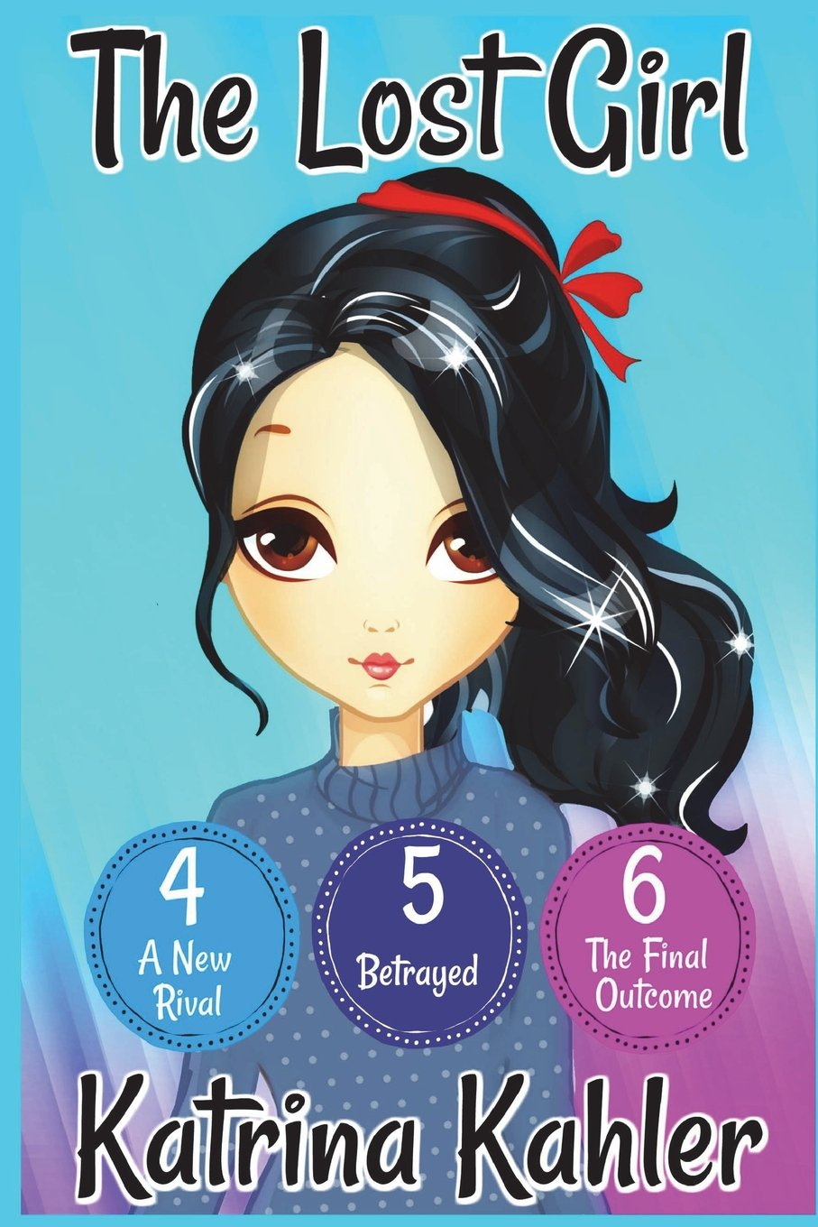 Download The Lost Girl - Part Two: Books 4, 5 and 6: Books for Girls Aged 9-12 pdf