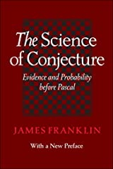 The Science of Conjecture Kindle Edition