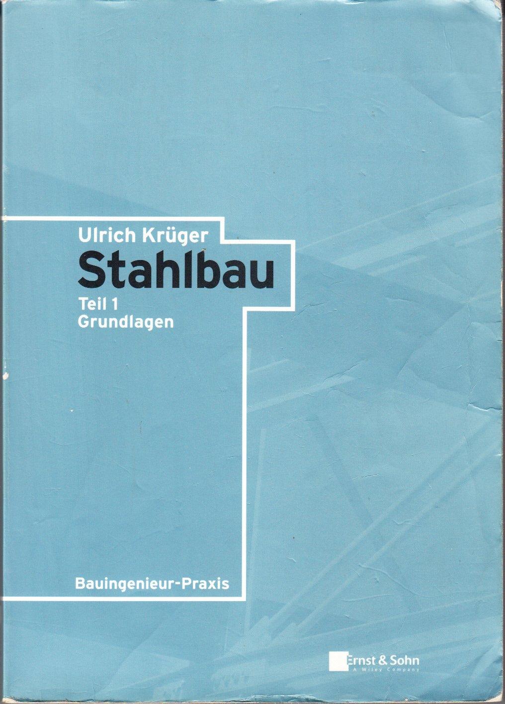 Stahlbau, 2 Bde., Bd.1, Grundlagen