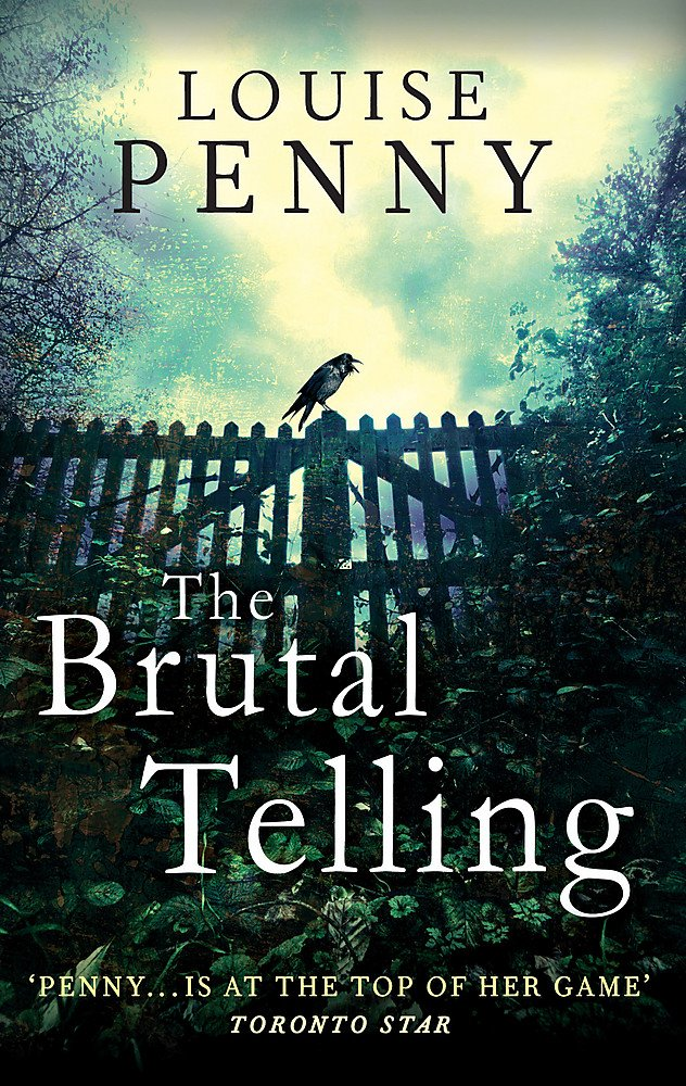The Brutal Telling: Penny, Louise: 9780751547580: Amazon.com: Books