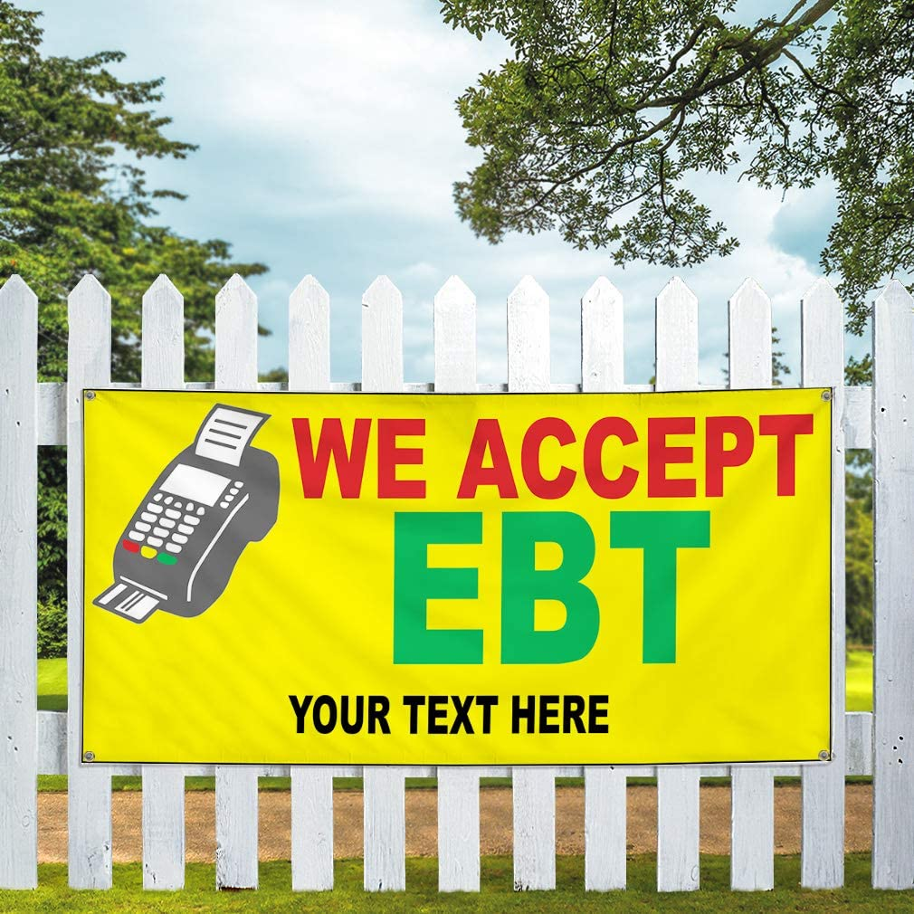 Custom Industrial Vinyl Banner Multiple Sizes We Accept Ebt Style C Personalized Text Here Business Outdoor Weatherproof Yard Signs Yellow 8 Grommets 40x100Inches