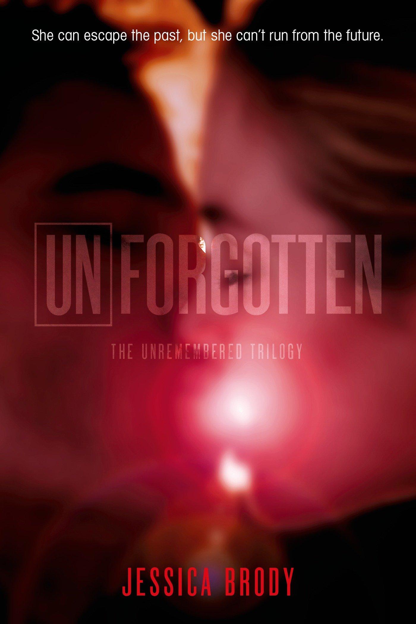Unforgotten (The Unremembered Trilogy) PDF