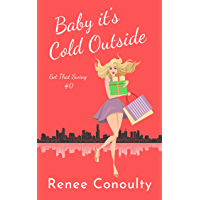 Baby it's Cold Outside (Got That Swing Book 0)